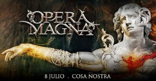 Power Metal Español con  Opera Magna en Cosa Nostra MX