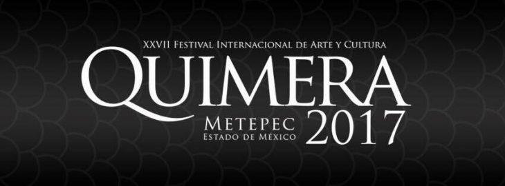 Festival Internacional de Arte y Cultura Quimera presenta su vigésima séptima edición.