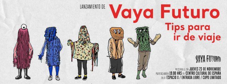 Vaya Futuro se presentará en el Centro Cultural España.