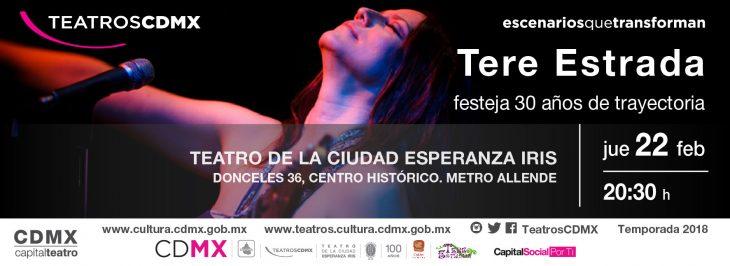Tere Estrada festejará 30 años de trayectoria en el Teatro de la Ciudad Esperanza Iris