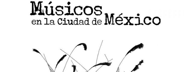 Celebran el lanzamiento del libro Músicos en la Ciudad de México con un concierto en el Teatro de la Ciudad Esperanza Iris